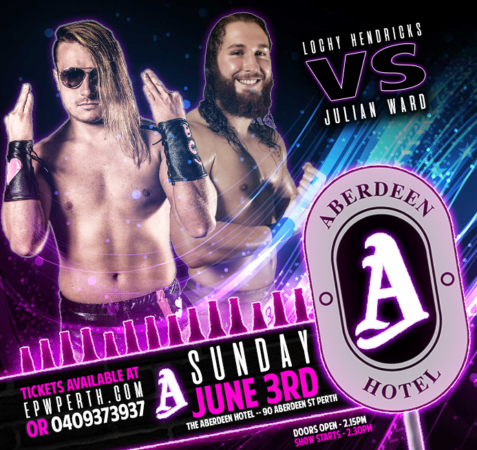 EPW @ The Aberdeen Hotel June - Hendricks vs Ward