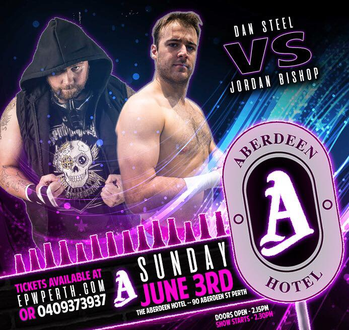 EPW @ The Aberdeen Hotel June - Steel vs Bishop