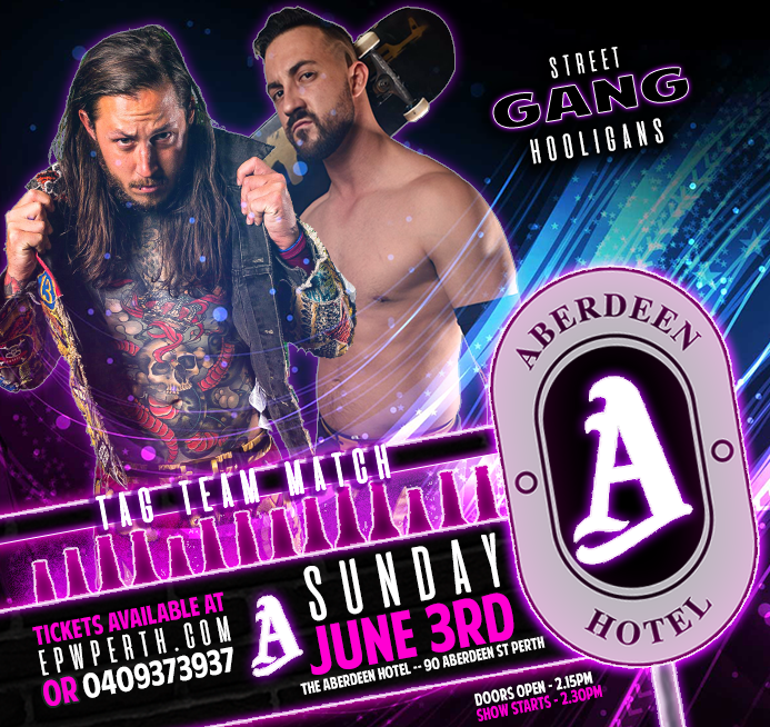 EPW @ The Aberdeen Hotel June - Street Gang Hooligans
