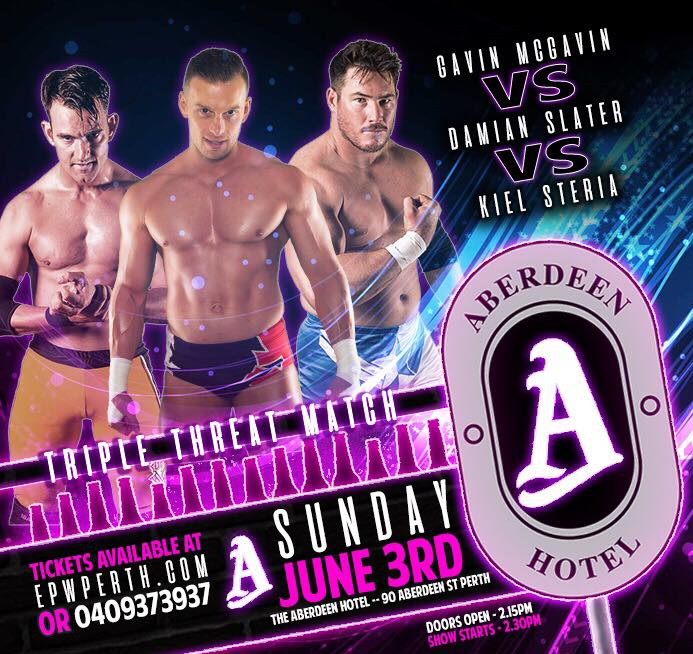 EPW @ The Aberdeen Hotel June - Triple Threat Match