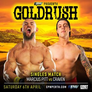 Craven facing his toughest challenge so far against Marcius Pitt at Goldrush 2019